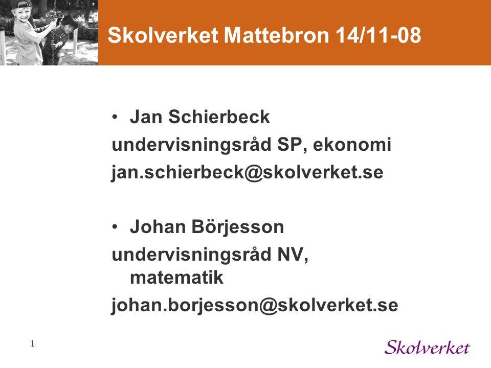 Skolverket Mattebron 14/11-08