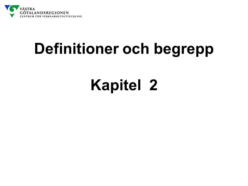 Definitioner och begrepp Kapitel 2