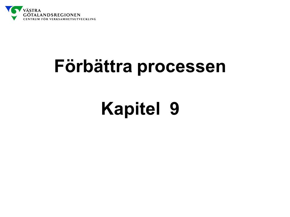 Förbättra processen Kapitel 9