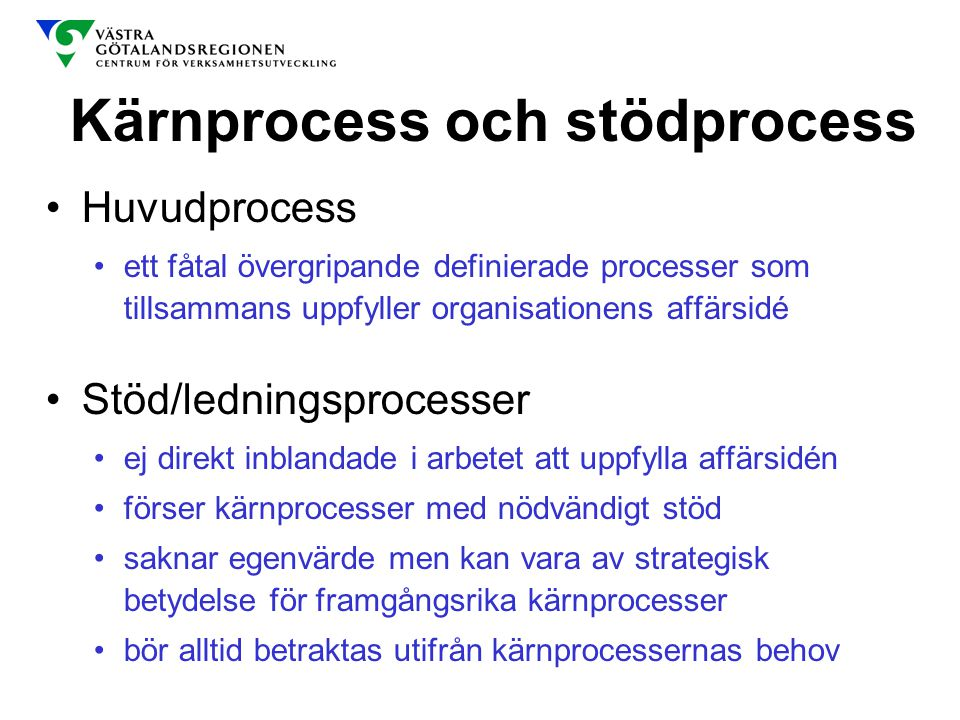 Kärnprocess och stödprocess