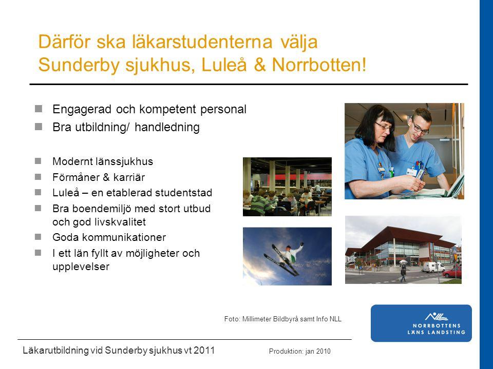 Därför ska läkarstudenterna välja Sunderby sjukhus, Luleå & Norrbotten!