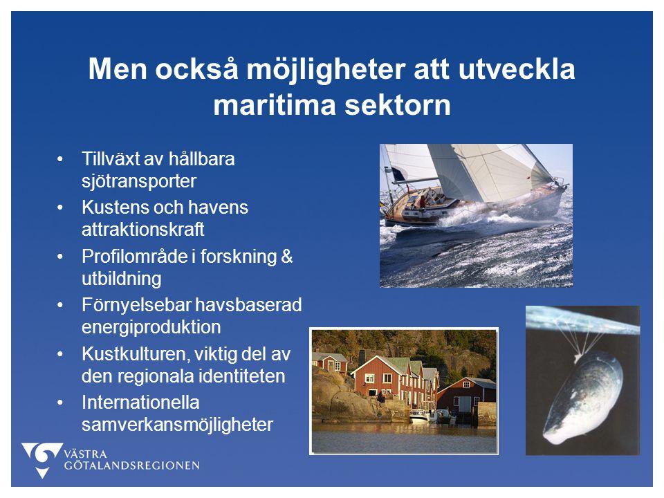 Men också möjligheter att utveckla maritima sektorn