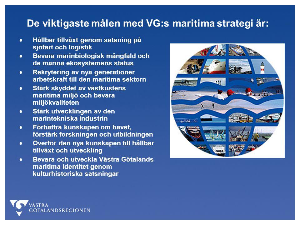 De viktigaste målen med VG:s maritima strategi är: