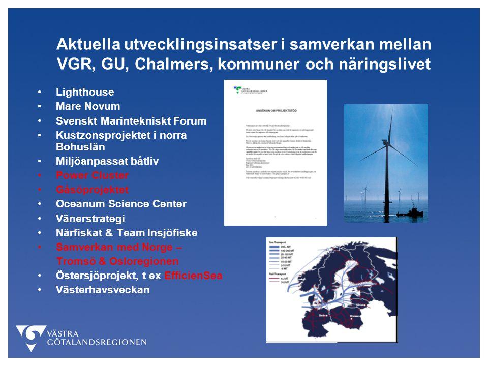 Aktuella utvecklingsinsatser i samverkan mellan VGR, GU, Chalmers, kommuner och näringslivet