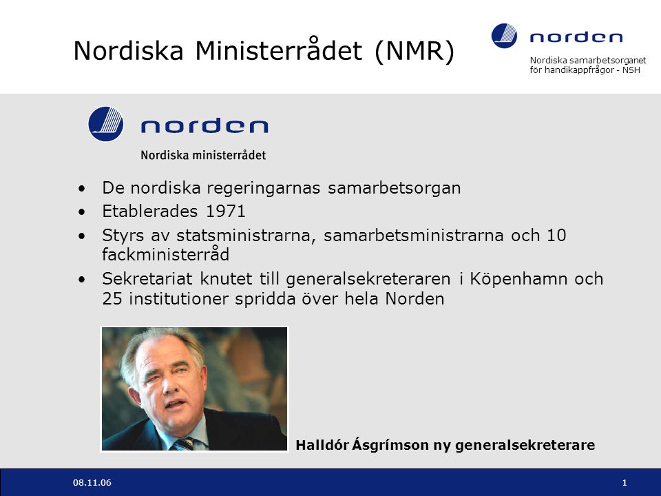 Nordiska Ministerrådet (NMR)