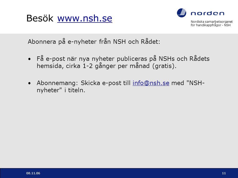 Besök www.nsh.se Abonnera på e-nyheter från NSH och Rådet: