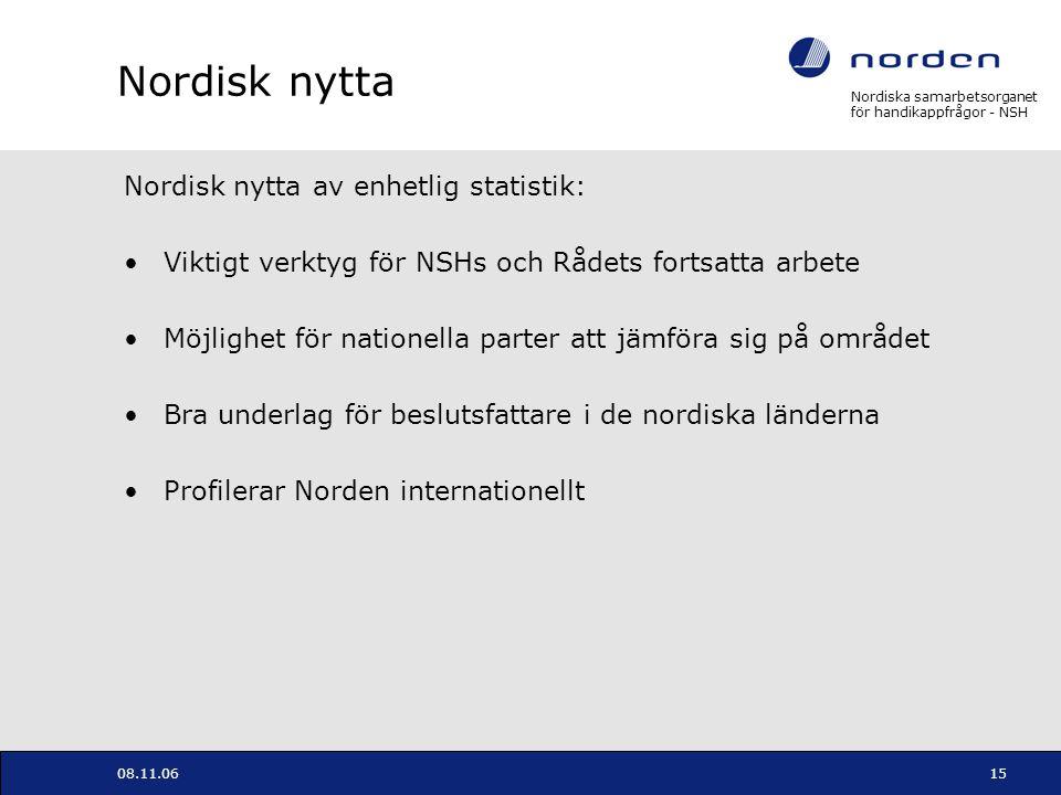 Nordisk nytta Nordisk nytta av enhetlig statistik: