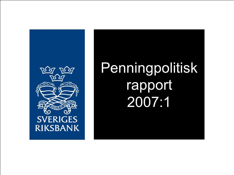 Penningpolitisk rapport 2007:1