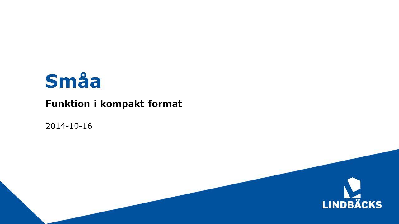 Funktion i kompakt format 2014-10-16