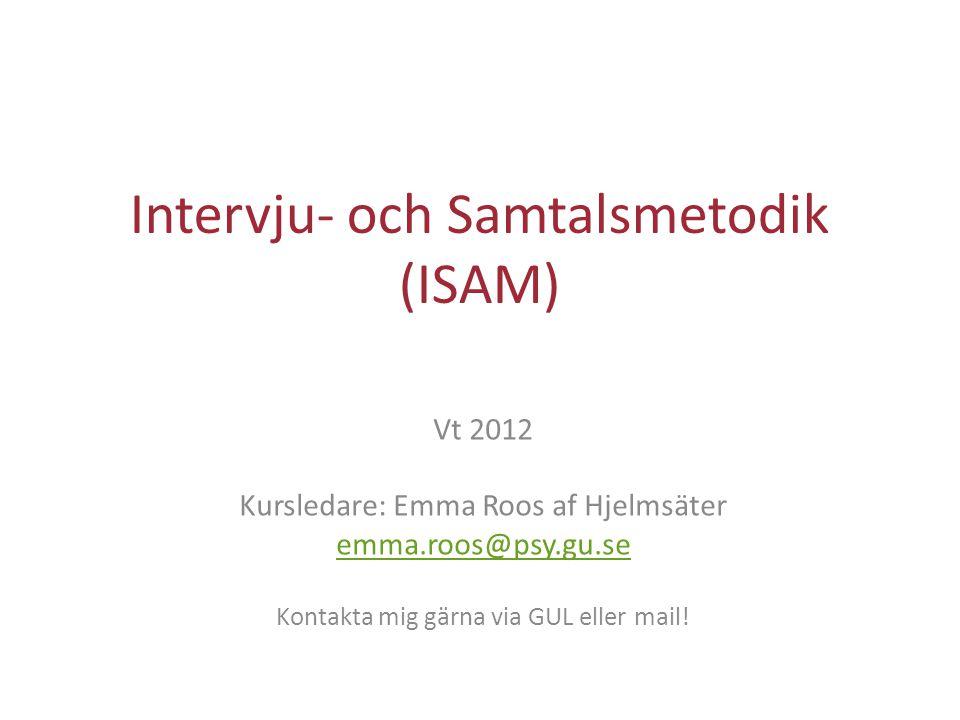 Intervju- och Samtalsmetodik (ISAM)