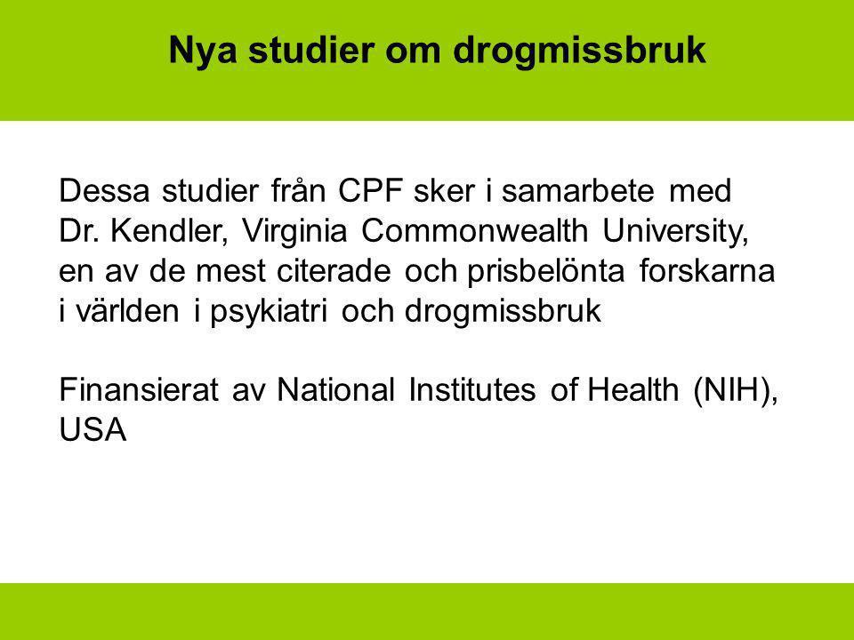 Nya studier om drogmissbruk