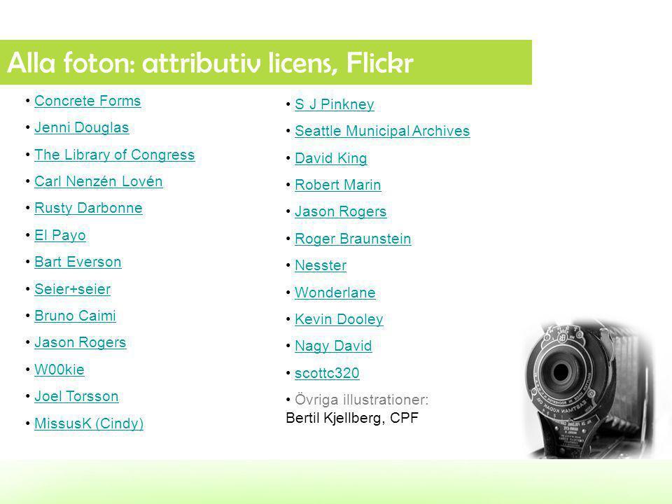 Alla foton: attributiv licens, Flickr