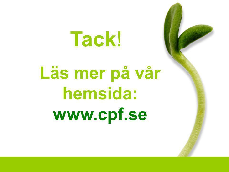 Tack! Läs mer på vår hemsida: www.cpf.se 74
