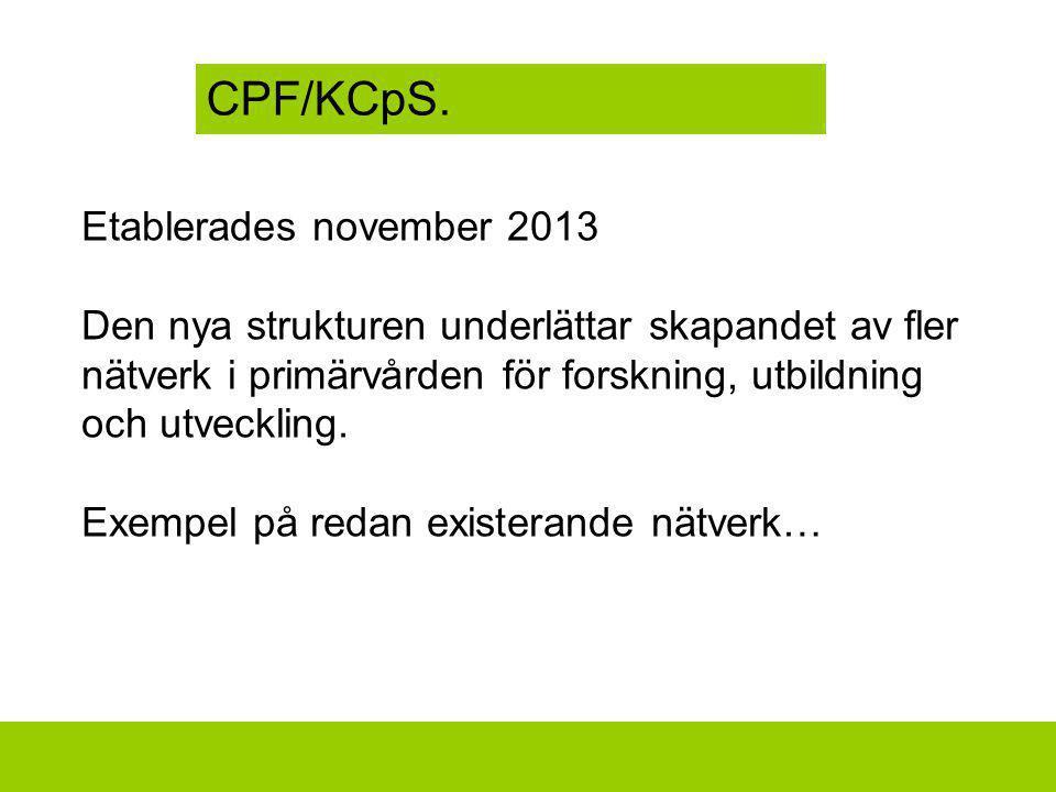 CPF/KCpS. Etablerades november 2013
