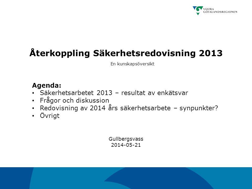 Återkoppling Säkerhetsredovisning 2013