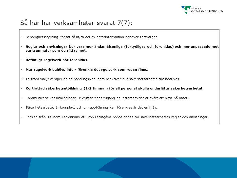 Så här har verksamheter svarat 7(7):