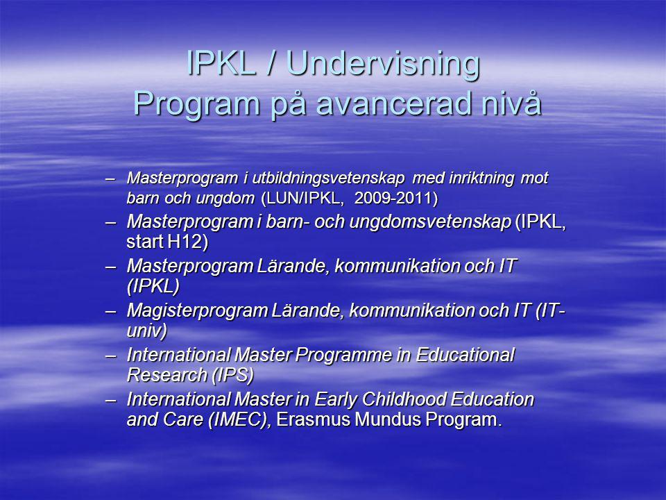 IPKL / Undervisning Program på avancerad nivå