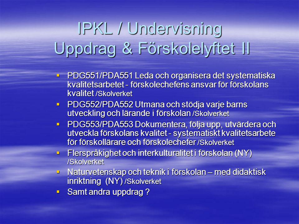 IPKL / Undervisning Uppdrag & Förskolelyftet II