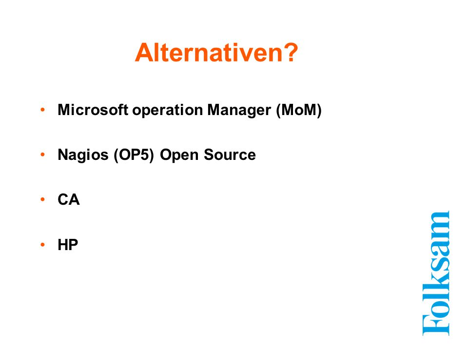 Alternativen Microsoft operation Manager (MoM)