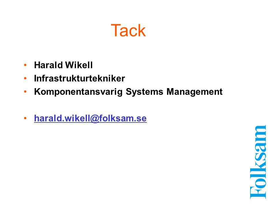 Tack Harald Wikell Infrastrukturtekniker