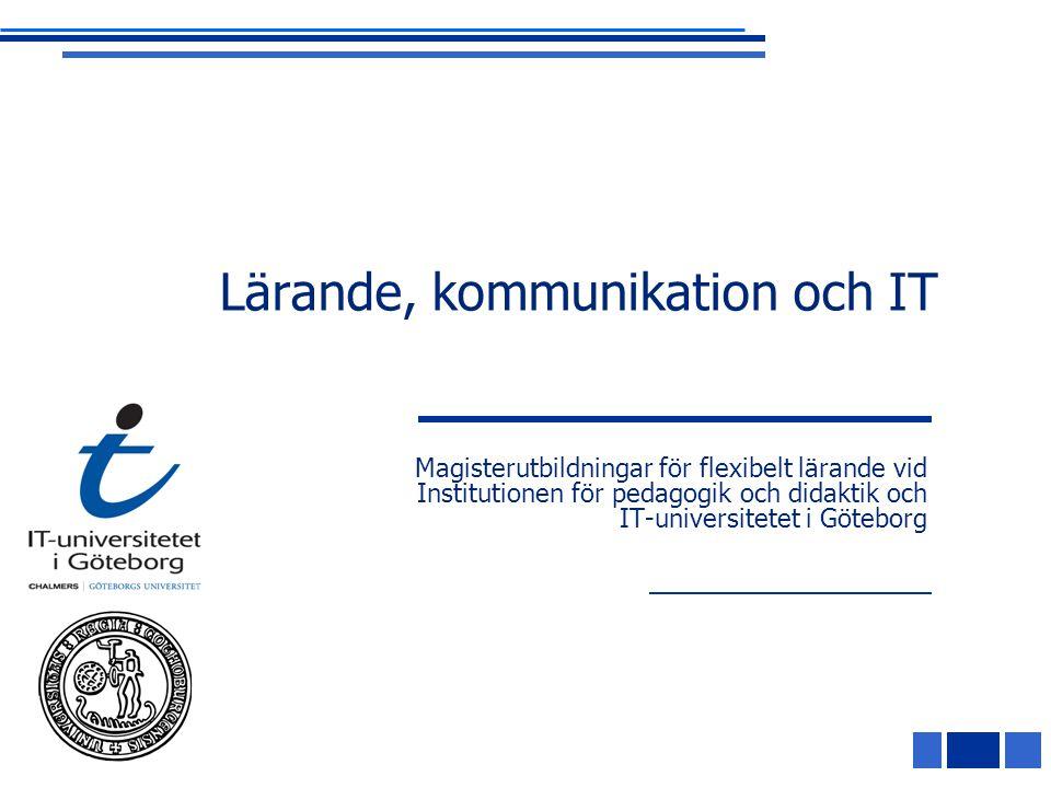 Lärande, kommunikation och IT
