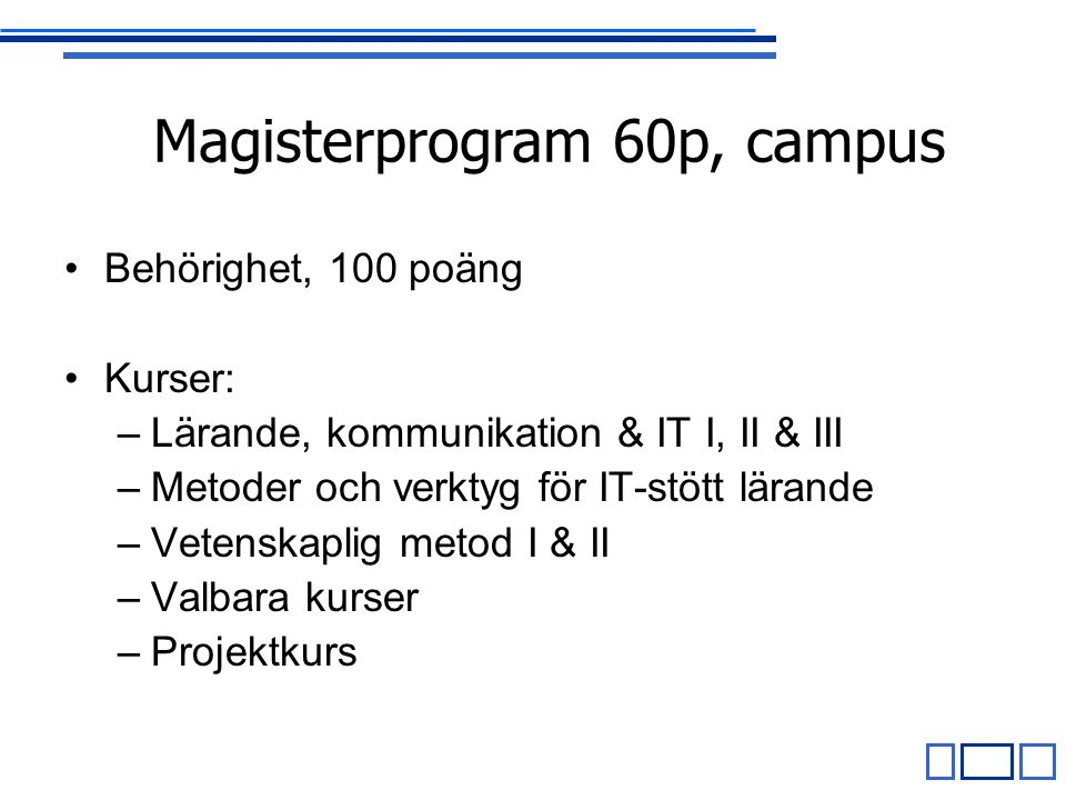 Magisterprogram 60p, campus