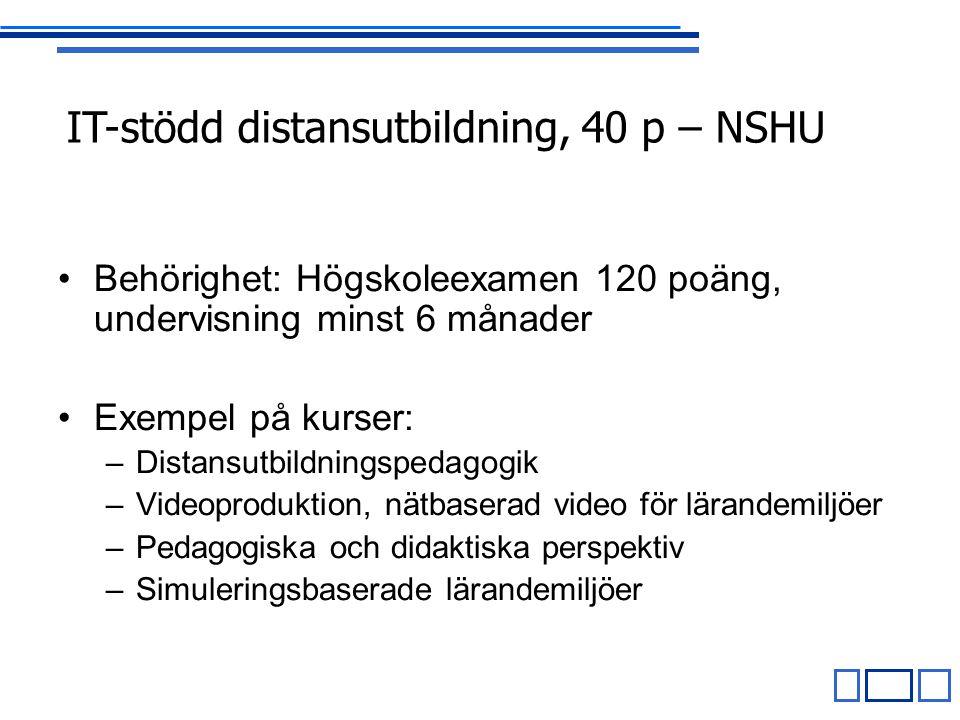 IT-stödd distansutbildning, 40 p – NSHU