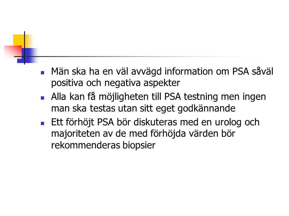 Män ska ha en väl avvägd information om PSA såväl positiva och negativa aspekter