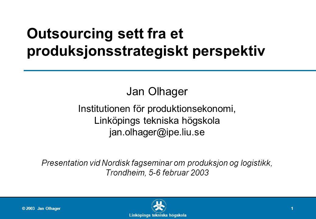 Outsourcing sett fra et produksjonsstrategiskt perspektiv