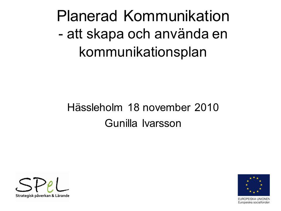 Planerad Kommunikation - att skapa och använda en kommunikationsplan