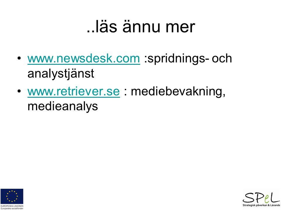 ..läs ännu mer www.newsdesk.com :spridnings- och analystjänst