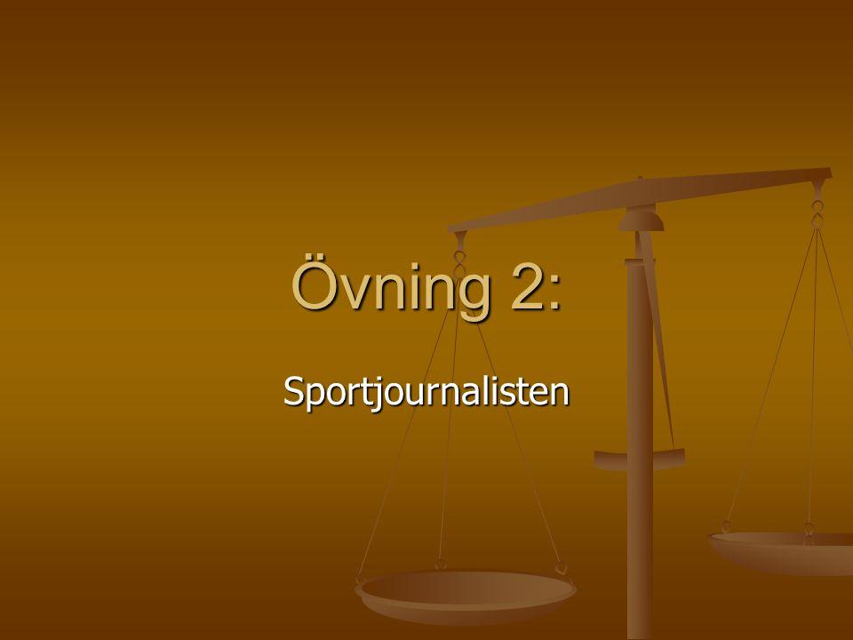 Övning 2: Sportjournalisten