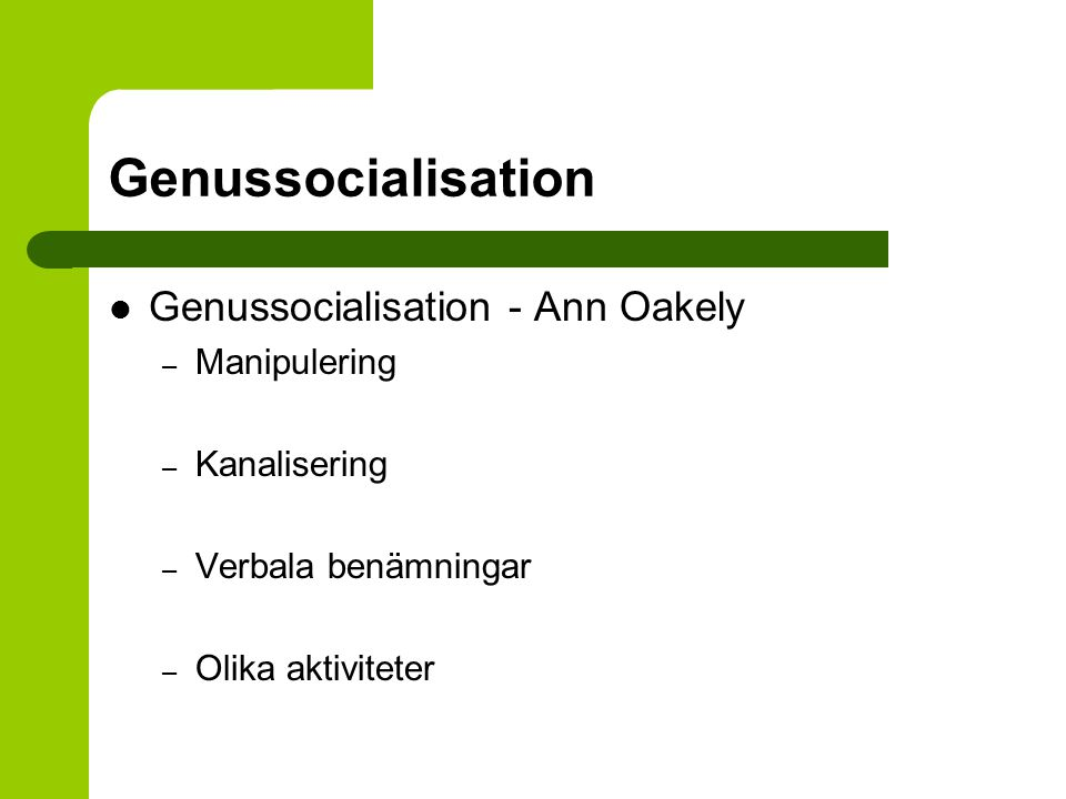 Genussocialisation Genussocialisation - Ann Oakely Manipulering
