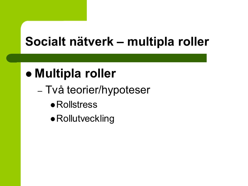 Socialt nätverk – multipla roller