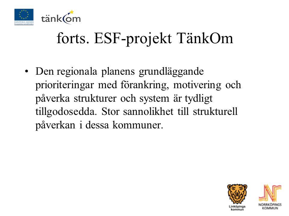 forts. ESF-projekt TänkOm