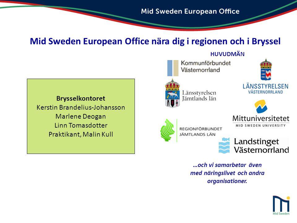 Mid Sweden European Office nära dig i regionen och i Bryssel