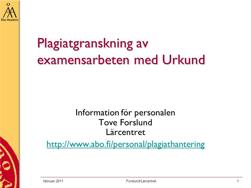 Plagiatgranskning av examensarbeten med Urkund