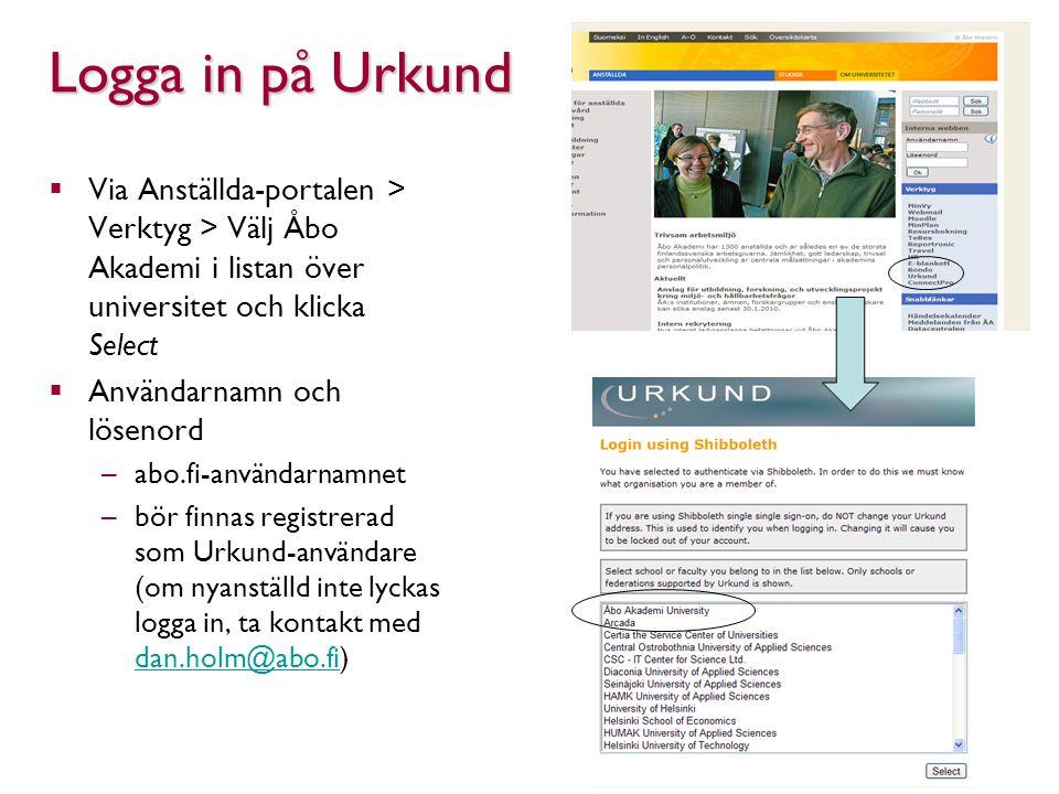Logga in på Urkund Via Anställda-portalen > Verktyg > Välj Åbo Akademi i listan över universitet och klicka Select.