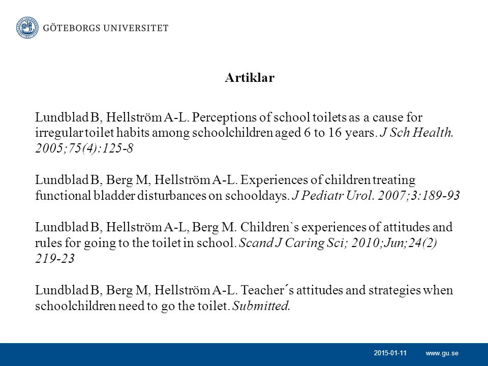 Lundblad B, Berg M, Hellström A-L. Experiences of children treating