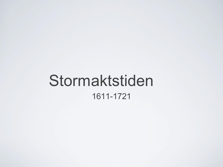 Stormaktstiden 1611-1721