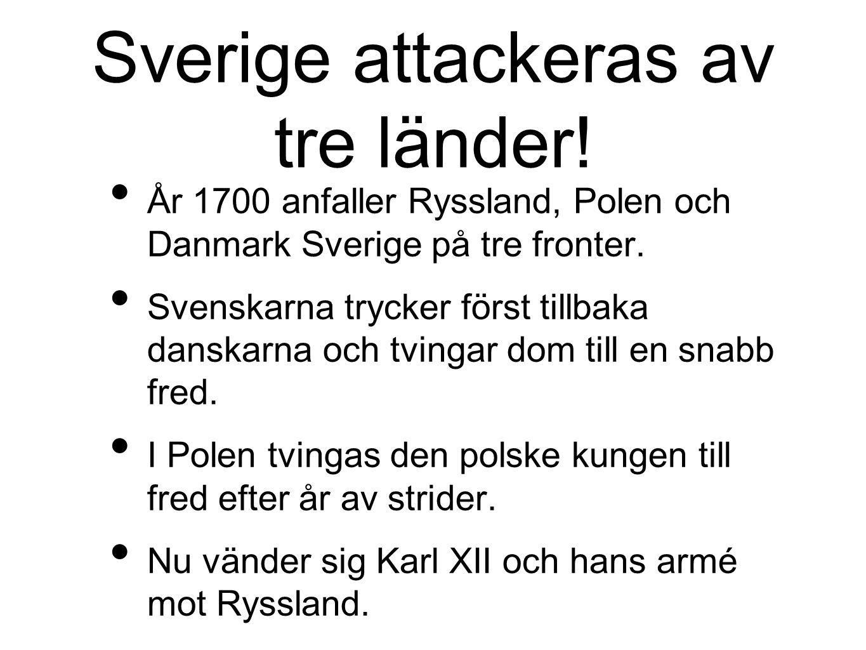Sverige attackeras av tre länder!