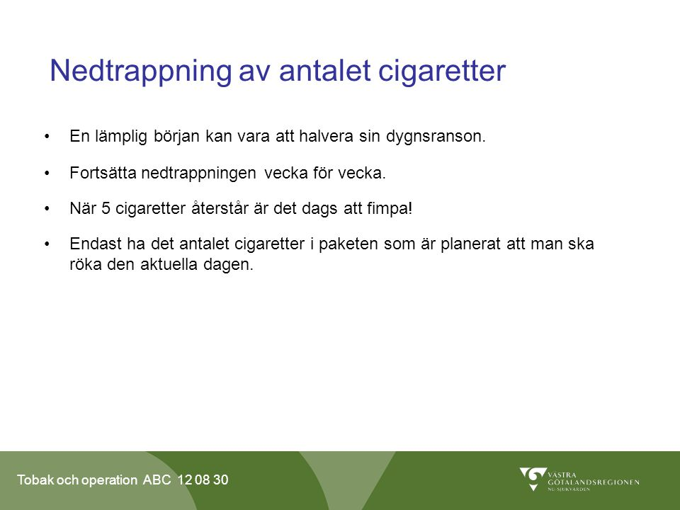 Nedtrappning av antalet cigaretter