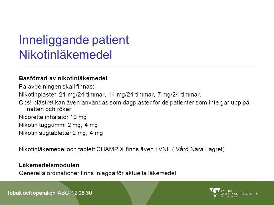 Inneliggande patient Nikotinläkemedel