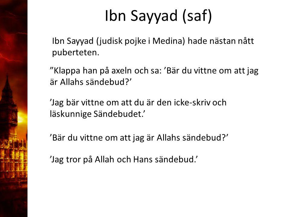 3. Delandet av månen Ibn Sayyad (saf)