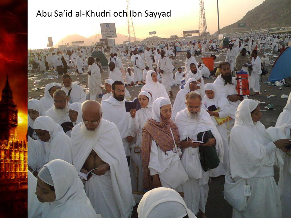 3. Delandet av månen Abu Sa'id al-Khudri och Ibn Sayyad