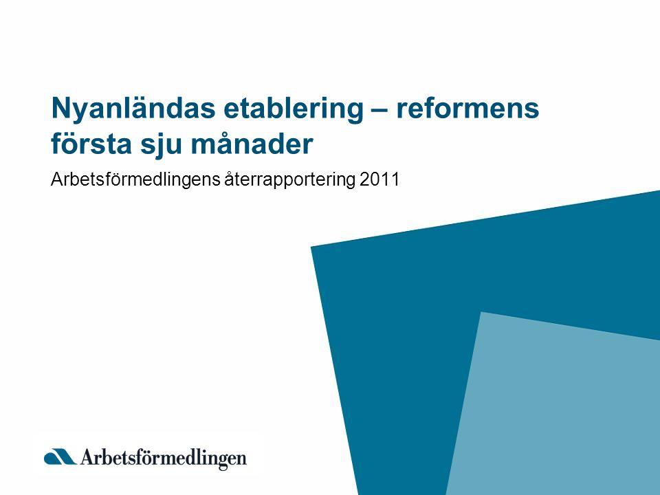 Nyanländas etablering – reformens första sju månader