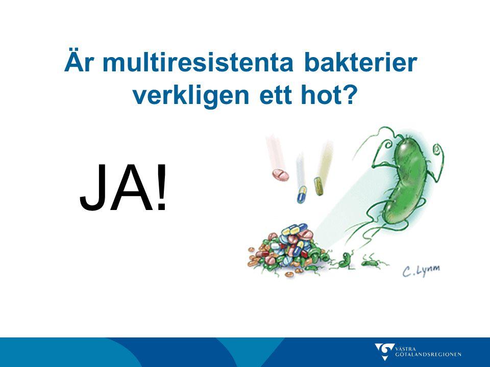 Är multiresistenta bakterier verkligen ett hot