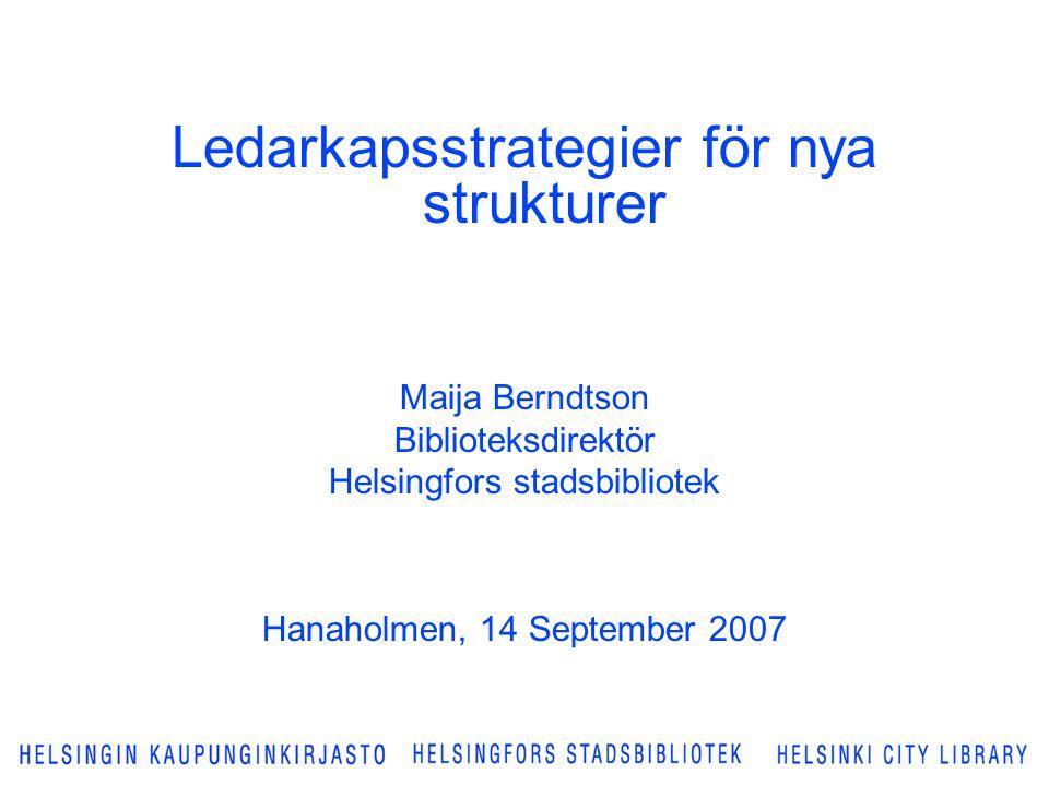 Ledarkapsstrategier för nya strukturer
