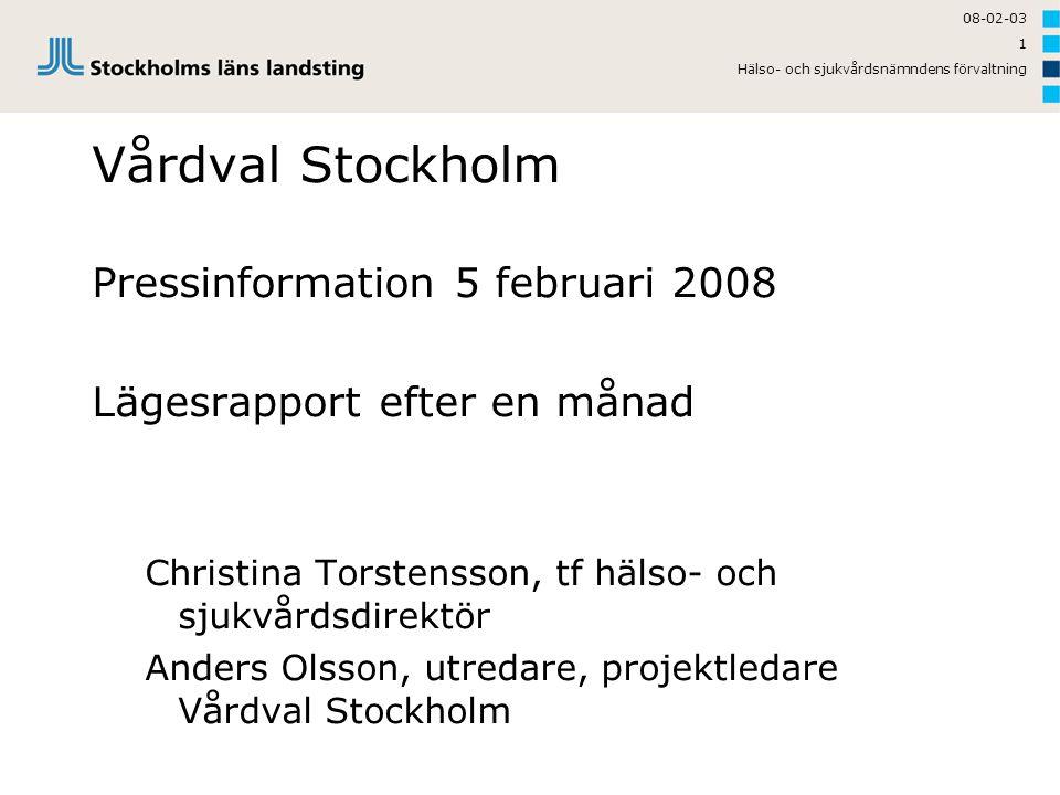 Vårdval Stockholm Pressinformation 5 februari 2008