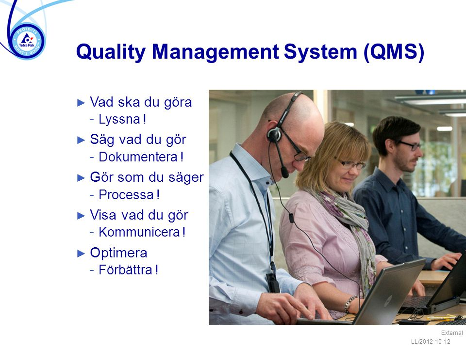 Quality Management System (QMS)